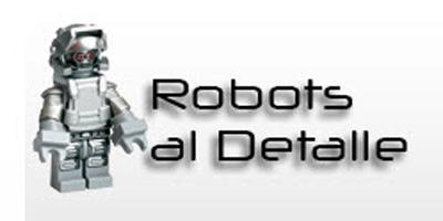 Robots al detalle: nueva imagen, nuevas secciones
