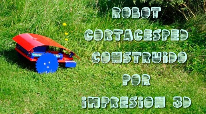 Construyen un robot cortacesped impreso en 3D