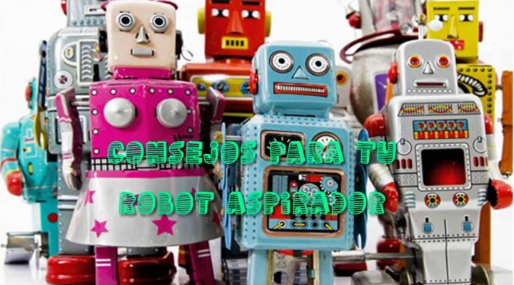 3 consejos para tu robot aspirador al volver de vacaciones